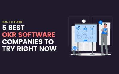 5 Best OKR Software Companies To Try Right Now