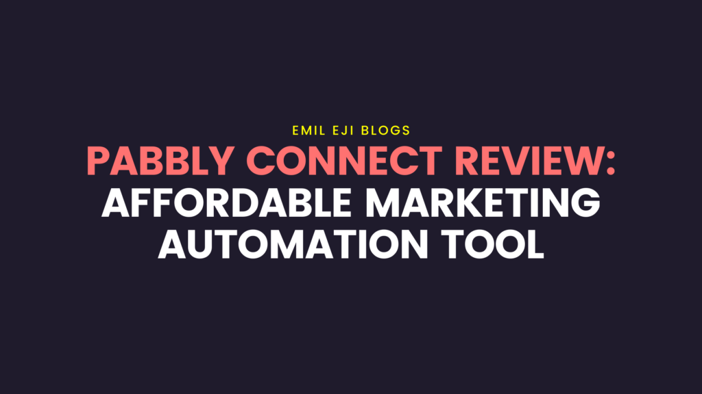 pabbly-connect-review-emil-eji