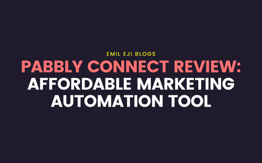Pabbly Connect Review: Marketing Automation Tool