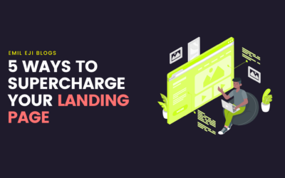5 Ways To Supercharge Your Landing Page